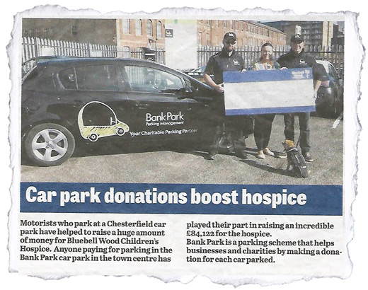Chesterfield car park have helped to raise a huge amount of money for Bluebell Wood Children's Hospice